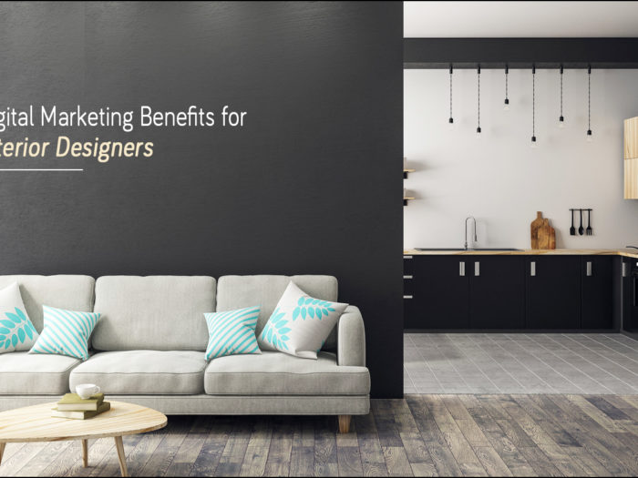 digital marketing benefits for interior designers