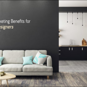 Digital Marketing Benefits for Interior Designers!